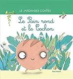 """Afficher """"Le pain rond et le cochon"""""""