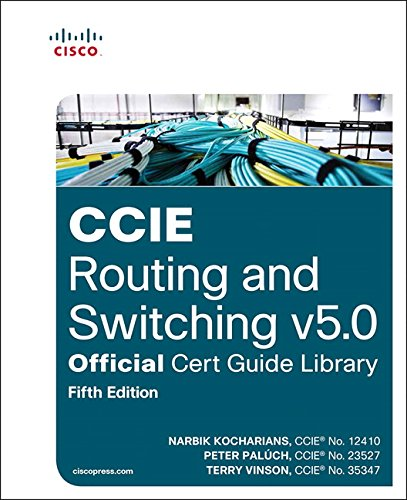 CCIE Routing and Switching V5.0 Official Cert Guide Library