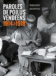 """Afficher """"Paroles de poilus vendéens"""""""