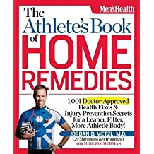 [(The Athletes Book of Home Remedies: 1, 001 Doctor-approved Health Fixes and Injury-prevention Secrets for a Learner, Fitter, More Athletic Body!)] [Author: Jordan Metzl] published on (April, 2012)