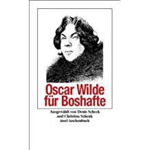 Oscar Wilde für Boshafte (insel taschenbuch)