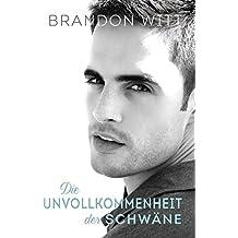 Die Unvollkommenheit der Schwäne (German Edition)