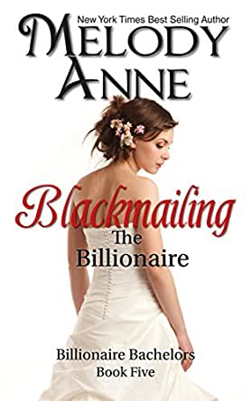 Blackmailing the billionaire the andersons book 5 ebook melody enter your mobile number or email address below and well send you a link to download the free kindle app then you can start reading kindle books on your fandeluxe Ebook collections