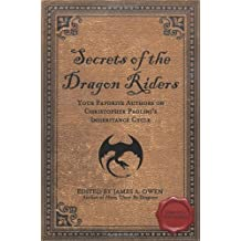 Secrets of the Dragon Riders: Your Favorite Authors on Christopher Paolini's Inheritance Cycle: Completely Unauthorized (Smart Pop) (2010-02-02)
