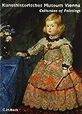 Kunsthistorisches Museum Wien Bd. 2: Die Gemäldegalerie: Englische Ausgabe (Museen der Welt)