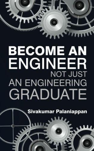 Become an Engineer Not Just an Engineering Graduate