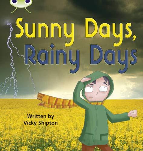 Bug Club Phonics Non-fiction Set 15 Sunny Days, Rainy Days (Phonics Bug)