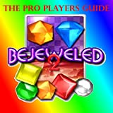 Bejeweled 2: Underground Tips & Secrets Guide (English Edition)