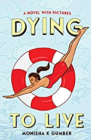 Dying to Live- Part 2 of Teen Trilogy
