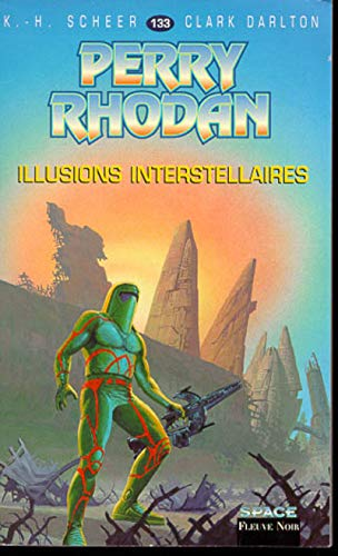 Perry Rhodan, tome 133 : Illusions interstellaires