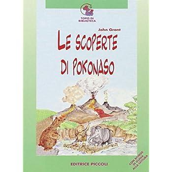 Le Scoperte Di Pokonaso (Topo Di Biblioteca)