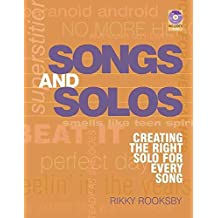 [Rooksby Rikky Songs and Solos Creating Right Solo for Every Song book/CD: Creating the Right Solo for Every Song] (By: Rikky Rooksby) [published: September, 2014]