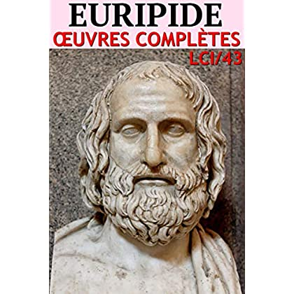 Euripide: Oeuvres complètes