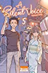 A Silent Voice Edition simple Tome 5