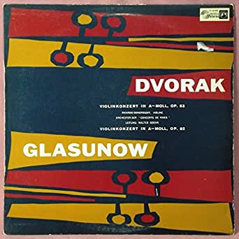 Glazunov: Violin Concerto in A-minor / Dvorak: Violin Concerto in A Minor