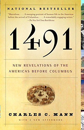 1491 (Second Edition): New Revelations of the Americas Before Columbus (English Edition)