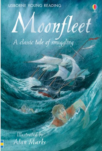 Moonfleet : a classic tale of smuggling