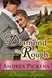 A Diamond in the Rough (Dangerous Liaisons Series, Book 1) (English Edition)
