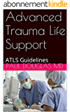 Advanced Trauma Life Support: ATLS Guidelines (English Edition)