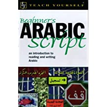 Beginner's Arabic Script (Teach Yourself)