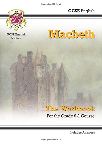 New Grade 9-1 GCSE English Shakespeare - Macbeth Workbook (includes Answers) (CGP GCSE English 9-1 Revision)