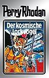 """Perry Rhodan 4: Der kosmische Lockvogel (Silberband): 4. Band des Zyklus """"Die Dritte Macht"""" (Perry Rhodan-Silberband) (German Edition)"""