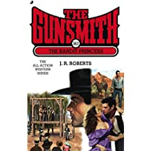 The Bandit Princess (Gunsmith (Jove Books))