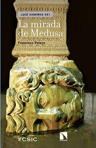 La mirada de Medusa por Francisco Pelayo López