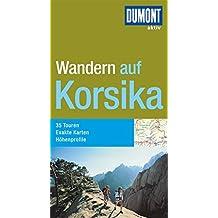 DuMont aktiv Wandern auf Korsika (DuMont Wanderführer)