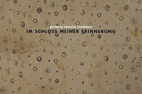 Im Schloß meiner Erinnerung: Künstlerbuch