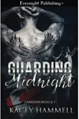 Guarding Midnight (Canadian Muscle) (Volume 1) by Kacey Hammell (2015-07-01) Paperback