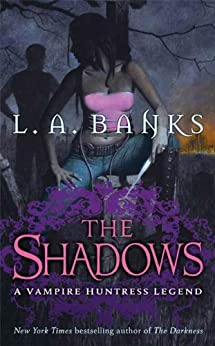 The Shadows: A Vampire Huntress Legend (Vampire Huntress Legend series) by [Banks, L. A.]