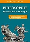 Philosophie : 160 notions et concepts