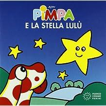 Pimpa e la stella Lulù. Ediz. illustrata