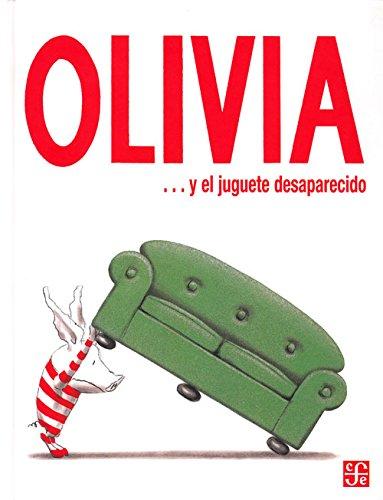OLIVIA... Y EL JUGUETE DESAPARECIDO (Especiales de a la Orilla del Viento) por Ian Falconer