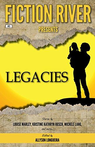 fiction-river-presents-legacies-english-edition