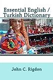 Essential English / Turkish Dictionary: Volume 18 (Words R Us Bilingual Dictionaries)
