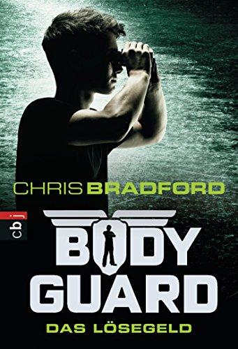 Bodyguard - Das Lösegeld (Die Bodyguard-Reihe 2) -