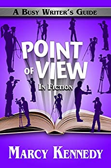 Point of View in Fiction (Busy Writer's Guides Book 8) (English Edition) van [Kennedy, Marcy]