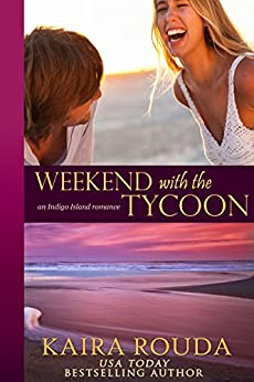 Weekend with the Tycoon (Indigo Island Book 1) (English Edition) par [Rouda, Kaira]