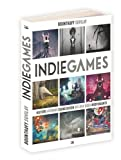 Telecharger Livres Indie Games Histoire artwork sound design des jeux video independants (PDF,EPUB,MOBI) gratuits en Francaise