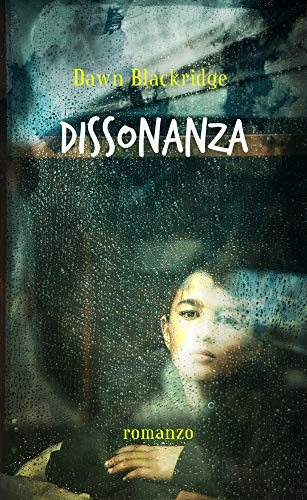 Dissonanza di [Blackridge, Dawn]