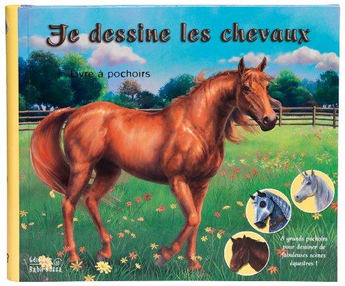 Je dessine les chevaux : Livre à pochoir par Prospérine Desmazures