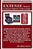 EXTENZE Male Enhancement User Guide: A Simplified Guide That Will Unravel All That