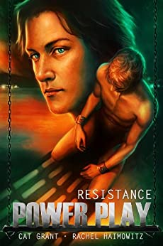 Power Play: Resistance (English Edition) par [Haimowitz, Rachel, Grant, Cat]