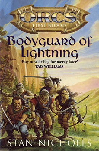 Bodyguard Of Lightning: Orcs First Blood (Orcs: First Blood) (English Edition)