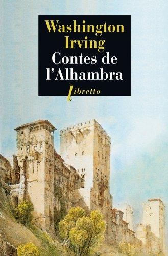 Contes de l'Alhambra: Esquisses et légendes inspirées par les Maures et les Espagnols (Littérature étrangère) par Washington Irving