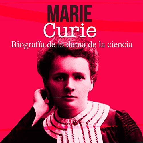 Marie Curie [Spanish Edition]  Audiolibri