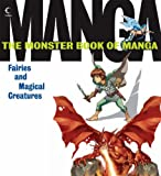 Monster Book of Manga Fairies and Magical Creatures