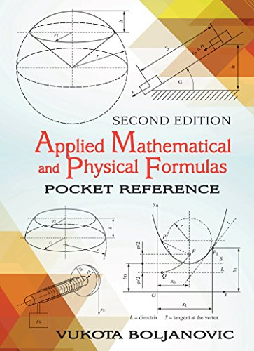 Applied Mathematical & Physical Formulas